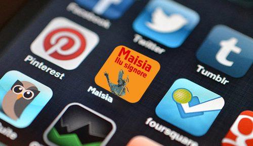 Maisia, la nuova app che ti fa fare jabbu delli cristiani